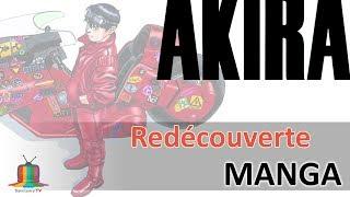 Akira - Redécouverte manga