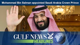 Daily headlines from the UAE and around the world brought to you by Gulf News. Mohammad Bin Salman appointed Saudi...