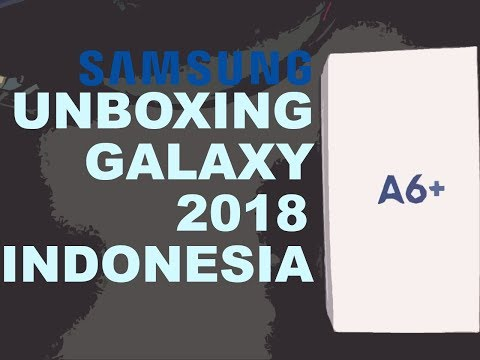 Unboxing Samsung Galaxy A6 Plus (+) 2018 Bahasa Indonesia!