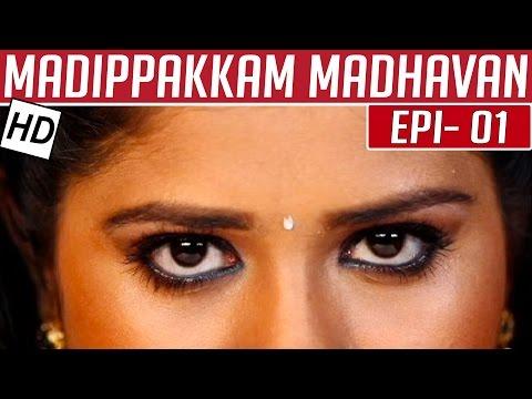 Madippakkam-Madhavan-Epi-1-Tamil-TV-Serial-Kalaignar-TV