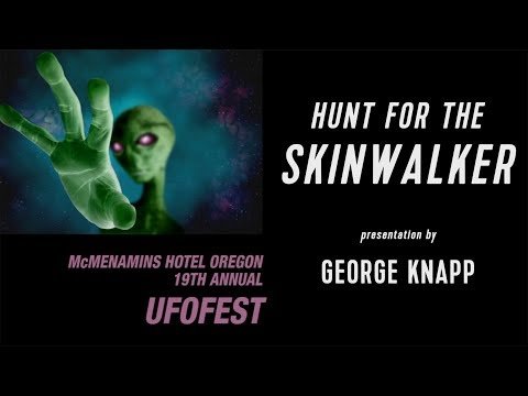 SKINWALKER RANCH : Presentation By George Knapp With Q&A