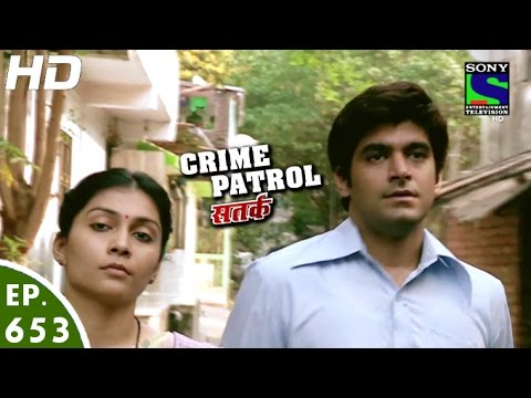 Video Crime Patrol - क्राइम पेट्रोल सतर्क - Ashodhita - Episode 653 - 6th May, 2016 download in MP3, 3GP, MP4, WEBM, AVI, FLV January 2017