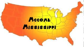 Mccomb (MS) United States  city photos : How to Say or Pronounce USA Cities — Mccomb, Mississippi
