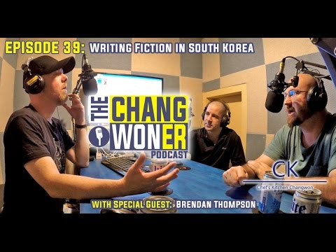 Episode 39: Writing Fiction In South Korea With Brendan Thompson