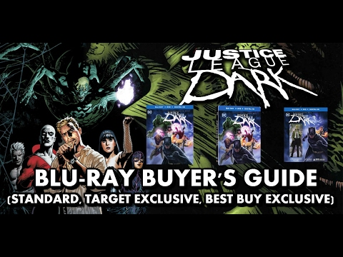 Justice League Dark Bluray Unboxing (Target Ex, Best Buy Ex, Standard) | Bluray Buyers Guide