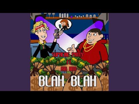 Blah Blah (feat. Big Win)