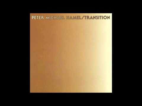PETER MICHAEL HAMEL - Transition [full album]