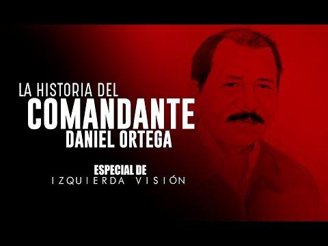La Historia del Comandante Daniel Ortega - Izquierda Visión