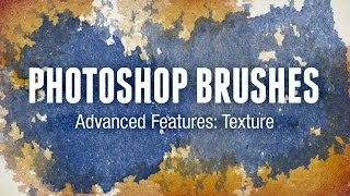 Photoshop Brushes Advanced Features: Texture