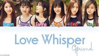 Video GFRIEND - LOVE WHISPER (귀를 기울이면) [HAN|ROM|ENG Color Coded Lyrics] MP3, 3GP, MP4, WEBM, AVI, FLV September 2017
