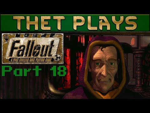 Thet Plays Fallout: A Post Nuclear RPG Part 18: The End