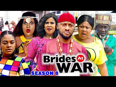 BRIDES AT WAR SEASON 8 - Yul Edochie (New Movie) 2020 Latest Nigerian Nollywood Movie Full HD