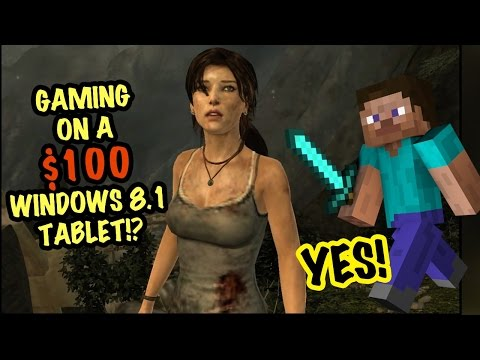 Gaming on a $100 Windows 8.1 Tablet