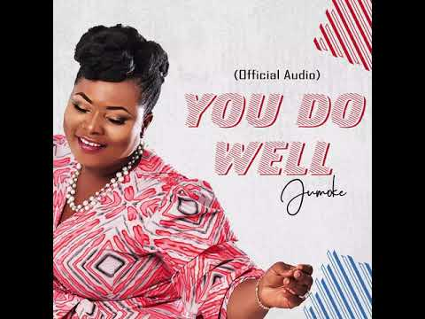 You Do Well by Jumoke