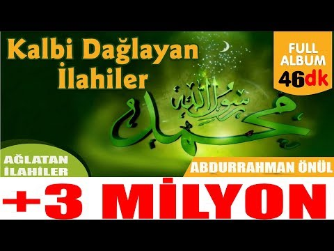 Video Kalbi Dağlayan İlahiler - Abdurrahman Önül EN Meşhur İlahi SANATÇISI download in MP3, 3GP, MP4, WEBM, AVI, FLV January 2017