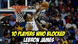 Video 10 Players who Blocked Lebron James MP3, 3GP, MP4, WEBM, AVI, FLV September 2018