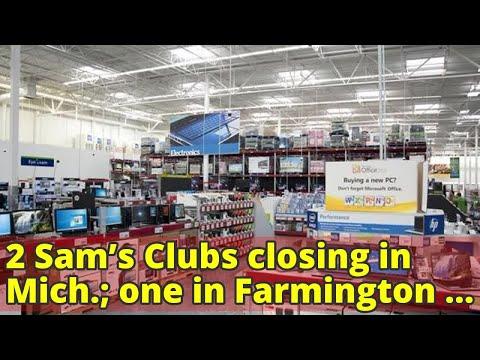 2 Sam's Clubs closing in Mich.; one in Farmington Hills