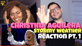 Video Christina Aguilera - Stormy Weather Reaction Pt.1 MP3, 3GP, MP4, WEBM, AVI, FLV Mei 2018