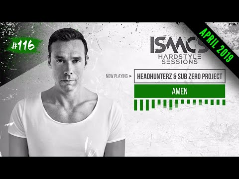 ISAAC'S HARDSTYLE SESSIONS #116 |  APRIL 2019