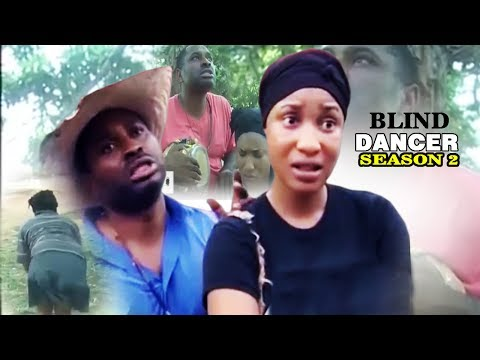 Blind Dancer Season 2 - Latest Nigerian Nollywood Movie