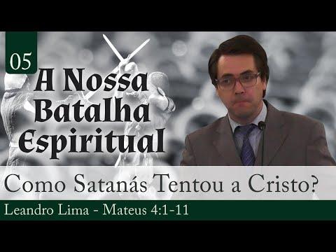 05. Como Satanás Tentou a Cristo?