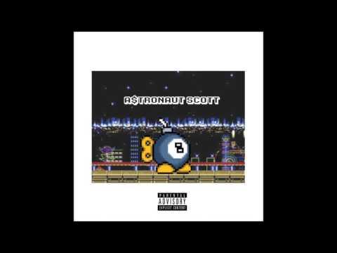 A$tronaut Scott - Eight (Prod. by Pre$to)