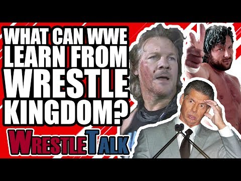 What Can WWE Learn From Wrestle Kingdom 12? | WrestleTalk Opinion