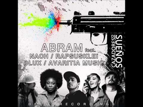 """Abram con Nach, Rapsusklei, Dlux y Avaritia Music – """"Cazadores de sueños"""" [Single]"""