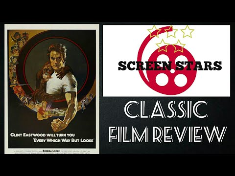 Every Which Way But Loose (1978) Classic Film Review (Clint Eastwood)