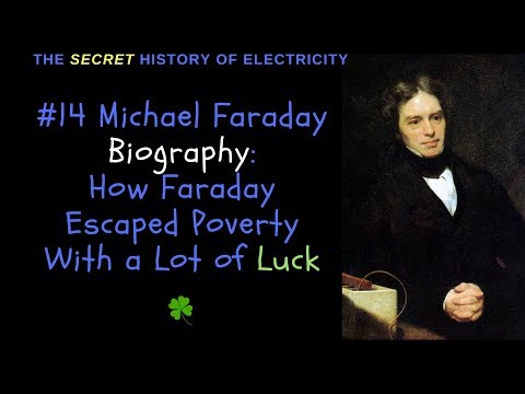 Michael Faraday Biography: How Faraday Escaped Poverty with a Lot of Luck