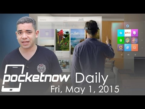 Microsoft HoloLens price, US ASUS ZenFone 2, Ok Google update & more – Pocketnow Daily