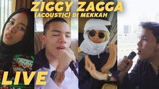 Video Pertama Kali LIVE Ziggy Zagga Akustik Di Mekah MP3, 3GP, MP4, WEBM, AVI, FLV Juni 2019