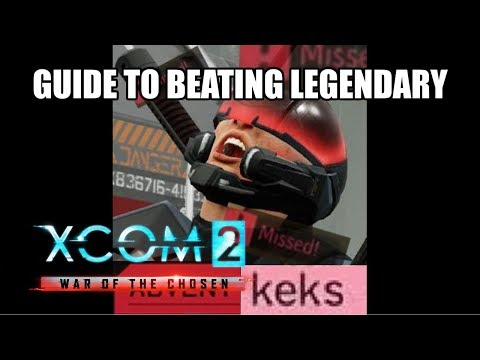 Anyone Can Beat WOTC On Legendary Ironman, Even You! (Guide To Victory) ~ Episode 1