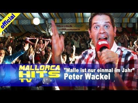 Peter Wackel - Scheiss drauf, Malle ist nur einmal im Jahr - Ballermann Hits 2013 (offiziell)