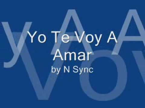 Yo Te Voy A Amar (This I Promise You Spanish Version) Lyrics- N Sync