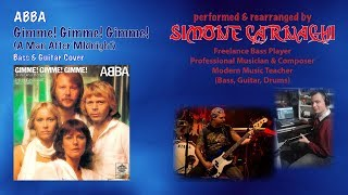 Simone Carnaghi performing Abba - Gimme gimme gimme (Bass & guitar cover with arrangement)