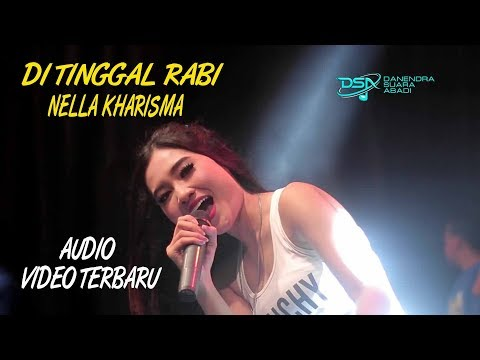 Download Lagu NELLA KHARISMA - DI TINGGAL RABI Music Video
