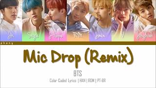 BTS - MIC DROP (Steve Aoki Remix) LEGENDADO (Color Coded HAN/ROM/PT-BR)