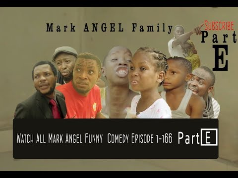 Watch All Mark Angel Funny  Comedy Episode 1-166Part  E..(5Hours Comedy Video Laugh Till Finish)