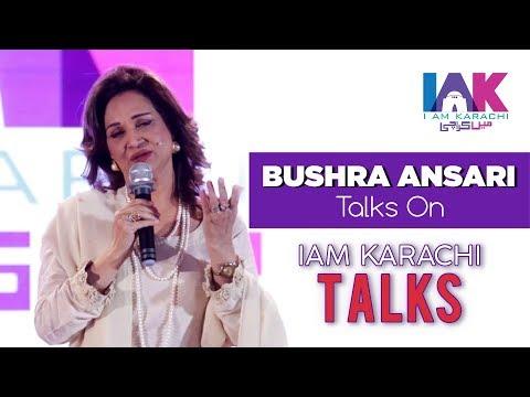 Bushra Ansari | 2nd Speaker of IAK TALKS | IAM Karachi | 2018