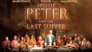 Apostle Peter and the Last Supper Soundtrack - The Disciples