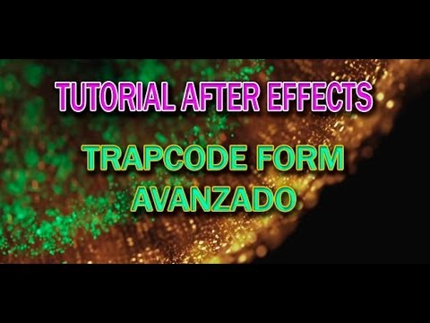 Tutorial After Effects - Trapcode FORM Avanzado