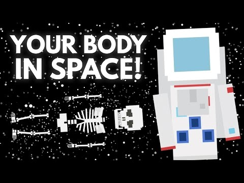 What Exactly Does Space Travel Do To Your Body