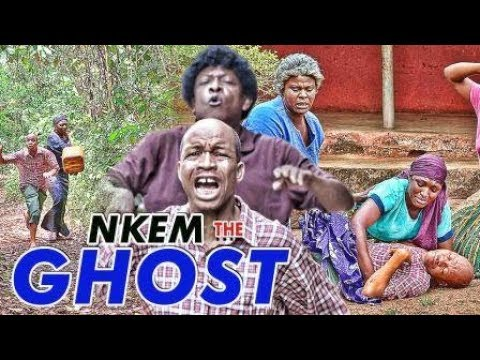 NKEM THE GHOST 1 - 2017 LATEST NIGERIAN NOLLYWOOD MOVIES