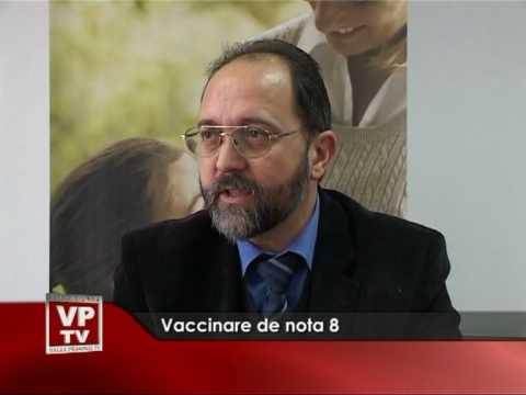 Vaccinare de nota 8