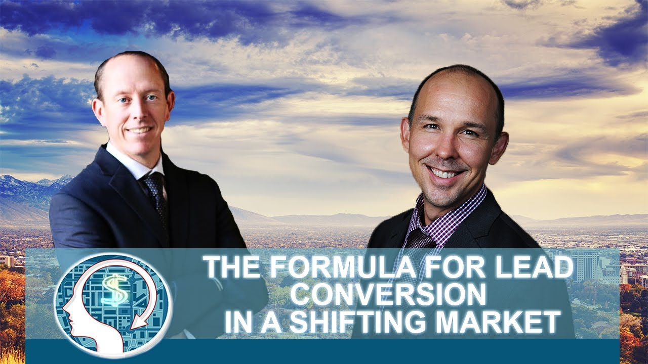 The Formula for Lead Conversion in a Shifting Market