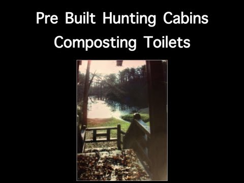 Pre Built Hunting Cabin Composting Toilets