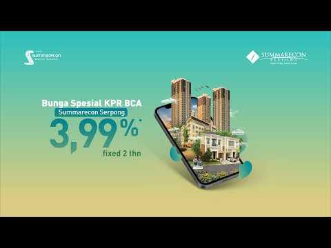 Summarecon Serpong Hadir pada BCA KPR Online Expo!