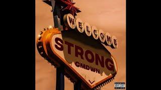 CMDWN - Strong (Official Audio)
