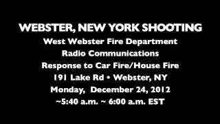 Webster (NY) United States  City new picture : FIRE RADIO AUDIO: Shooting at West Webster Firefighters, 191 Lake Rd, Webster, New York